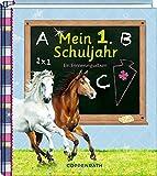 Mein 1. Schuljahr (Pferdefreunde): Ein Erinnerungsalbum